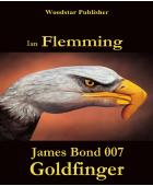 Goldfinger – James Bond 007 (eBook)