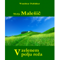 V  zelenem polju roža (e-knjiga)